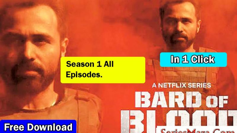 Bard Of Blood(2019) |Netflix|Complete Series| Blueray 480p MKV HD | Free Download