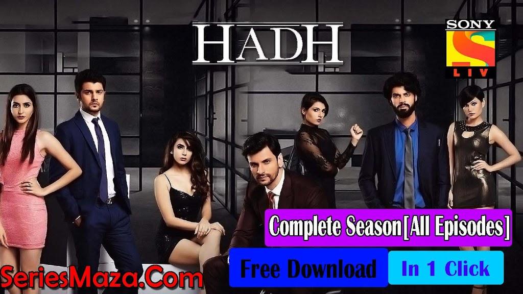 Hadh (vikram bhatt) Complete Series 480p Free Download