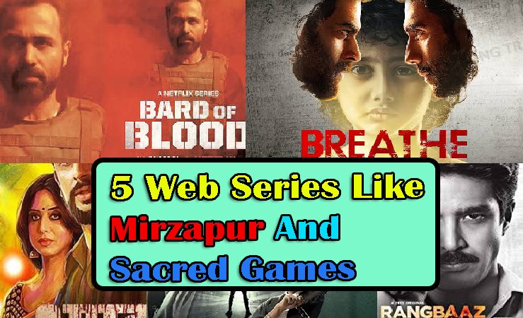 5 Web Series Like Mirzapur | Best Web Series Like Mirzapur And Sacred Games