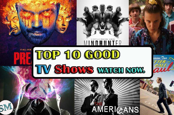 10 Good TV Shows To Watch | Wish You Knew Earlier!