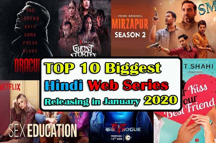 Top 10 Upcoming web series releasing On January 2020