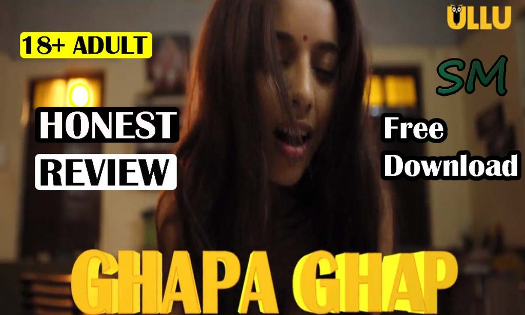 Ghapa ghap ullu, Ghapa ghap web series, Ghapa ghap web series watch online free, Ghapa ghap web series online, Ghapa ghap web series watch online, Ullu ghapa ghap, Ghapa ghap watch online, Ghapa ghap web series online watch,