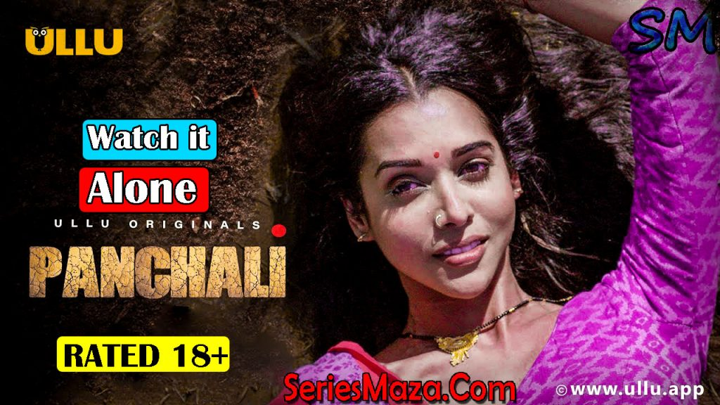 panchali, panchali web series, Panchali Web Series Download, hindi hot web series, anupriya goinka, panchali web series watch online , panchali web series online , panchali ullu web series download , panchali web series free download, panchali web series watch online free, panchali ullu web series watch online free,