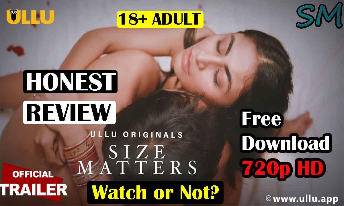 Size Matters Ullu   Free Download 720p HD   Review