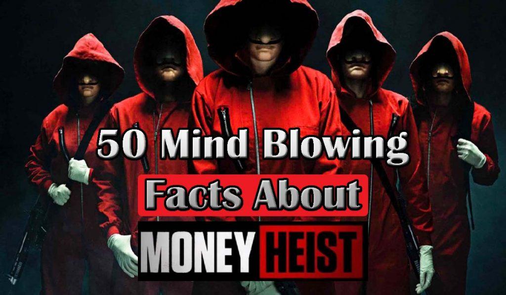 money heist Netflix, Facts About Money Heist, money heist, money heist season 4, money heist cast, la casa de papel season 4, la casa de papel season 3, la casa de papel cast,