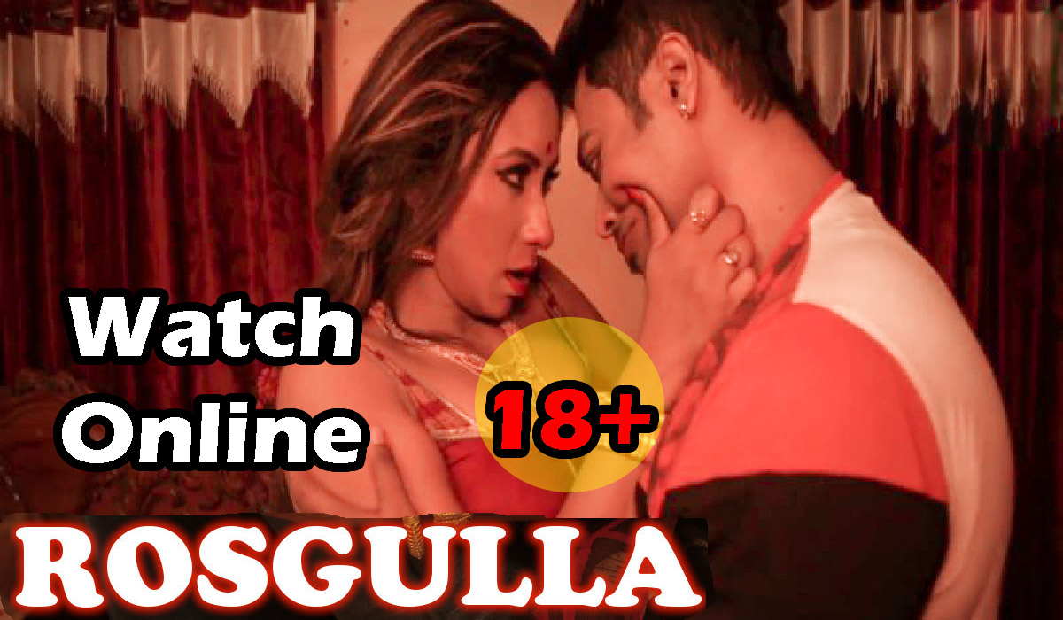 rasgulla web series watch online free, watch rasgulla web series online free, rosgulla web series online watch, rasgulla web series episodes watch online, rasgulla web series episodes download, rasgulla web series free watch online,