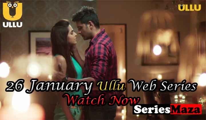 26 January Web Series, 26 January Web Series Cast, 26 January Web Series Story, 26 January Web Series Download, 26 January Web Series Watch Online,