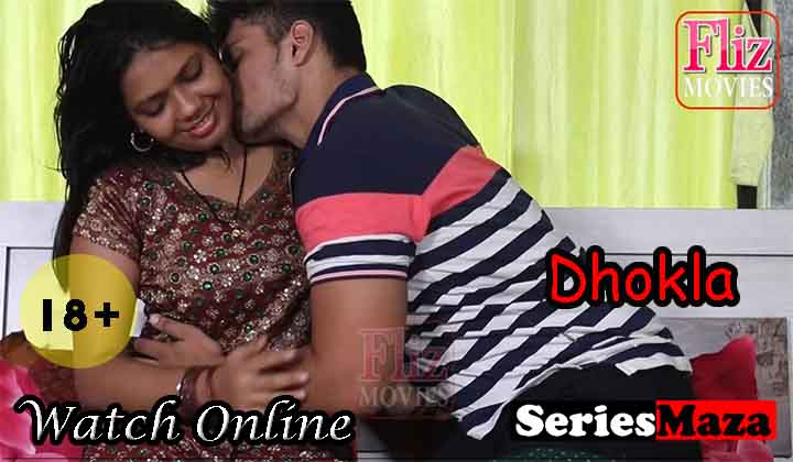 Dhokla Web Series, Dhokla Web Series Cast, Dhokla Web Series Story, Dhokla Web Series Download, Dhokla Web Series Watch Online,