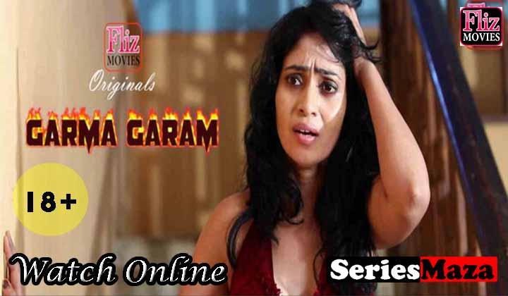 Garma Garam Web Series, Garma Garam Web Series Cast, Garma Garam Web Series Download, Garma Garam Web Series Watch Online,