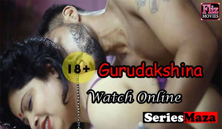 Gurudakshina Web Series, Gurudakshina Web Series Cast, Gurudakshina Web Series Download, Gurudakshina Web Series Watch Online,