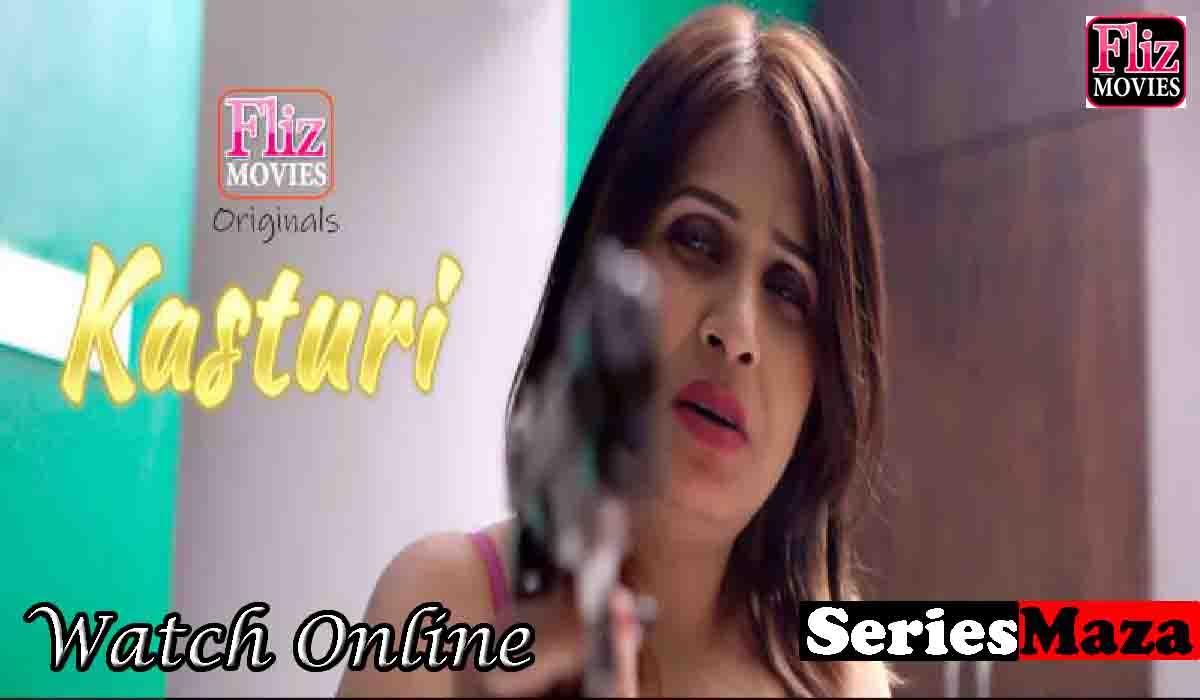 Kasturi Web Series,Kasturi Web Series Cast, Kasturi Web Series, Kasturi Web Series Download, Kasturi Web Series Watch Online,
