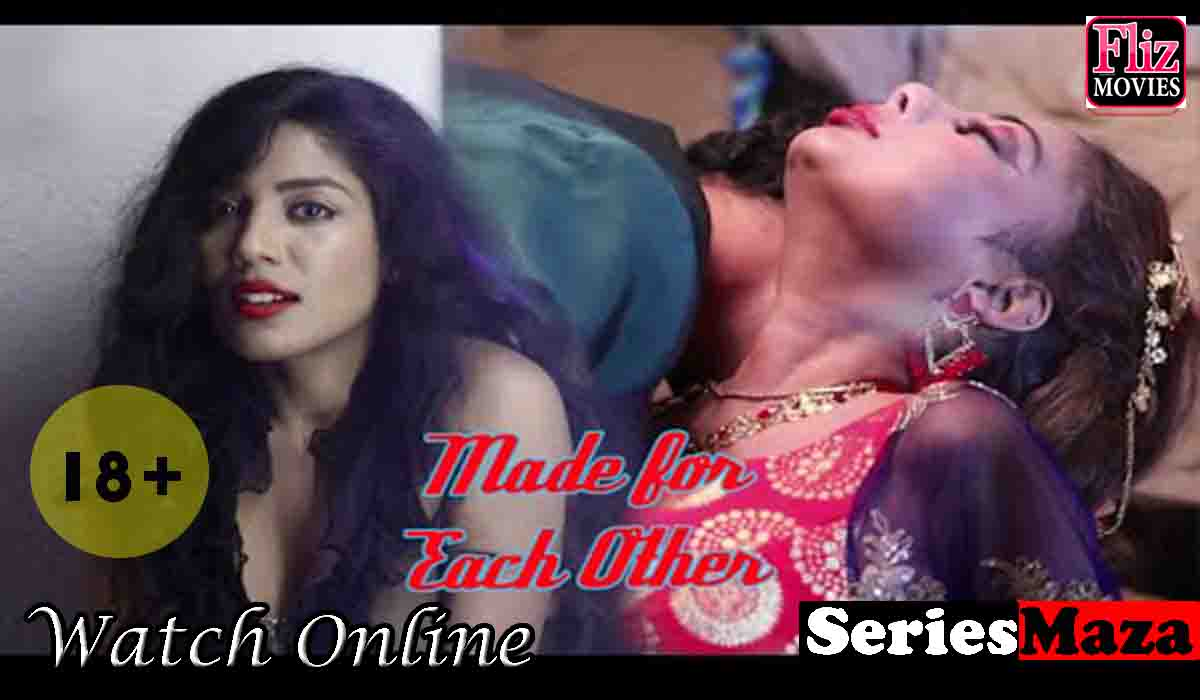 Made For Each Other Web Series, Made For Each Other Web Series Cast, Made For Each Other Web Series Download, Made For Each Other Web Series Watch Online,
