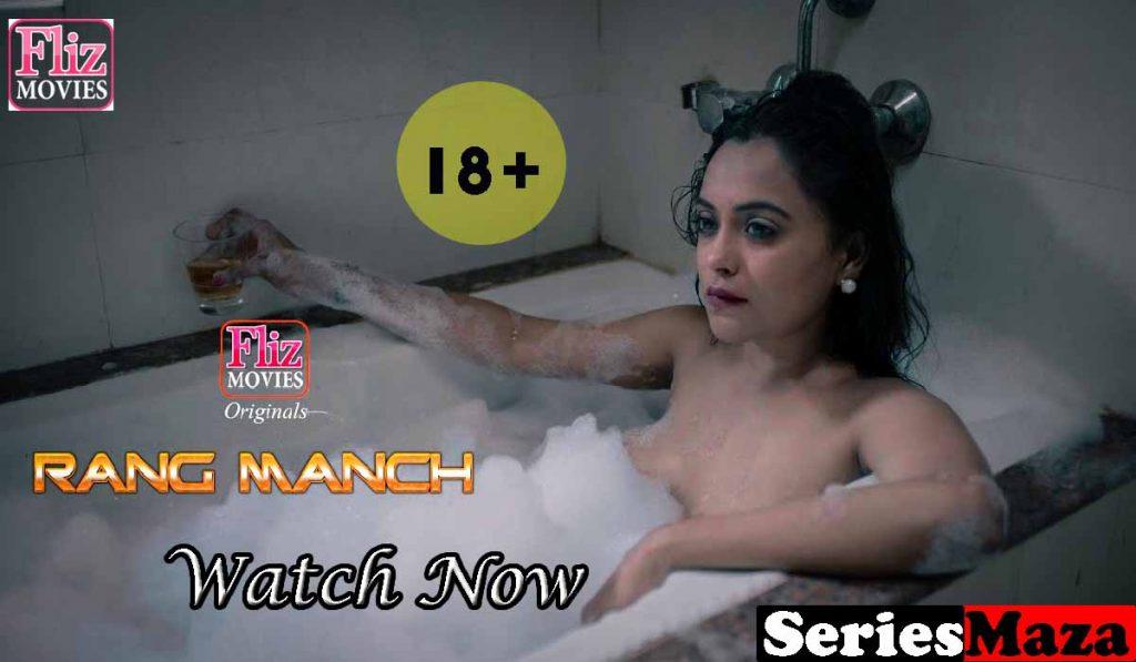 Rangmanch Web Series, Rangmanch Web Series Cast, Rangmanch Web Series Watch online, Flizmovies watch online,