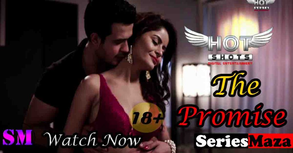 The Promise Web Series, The Promise Web Series Cast, The Promise Web Series Story, The Promise Web Series Watch Online,