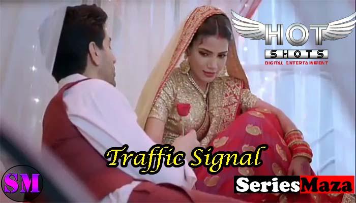 Traffic Signal Web Series, Traffic Signal Web Series Cast, Traffic Signal Web Series Story, Traffic Signal Web Series Watch Online, Traffic Signal Web Series Download,