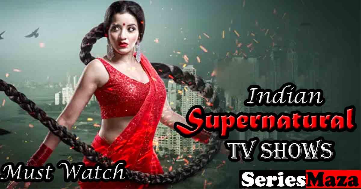 Indian Supernatural Shows