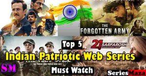 Indian Patriotic Web Series, Patriotic Web Series, Web Series 2020, patriotic web series list, patriotic web series on hotstar,indian patriotic web series on amazon prime,indian patriotic series,patriotic web series 2020,indian web series on Netflix,new web series,patriotic series on hotstar,
