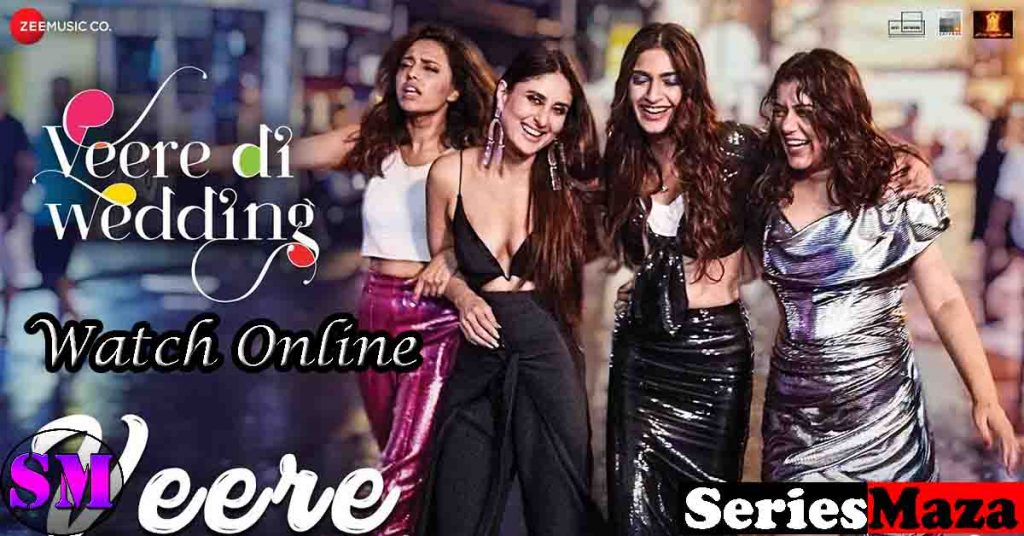 veere di wedding full movie watch online, veere di wedding full movie online hotstar, veere di wedding full movie watch online dailymotion, veere di wedding full movie watch online, veere di wedding full movie watch online free, veere di wedding full movie watch online free hd,