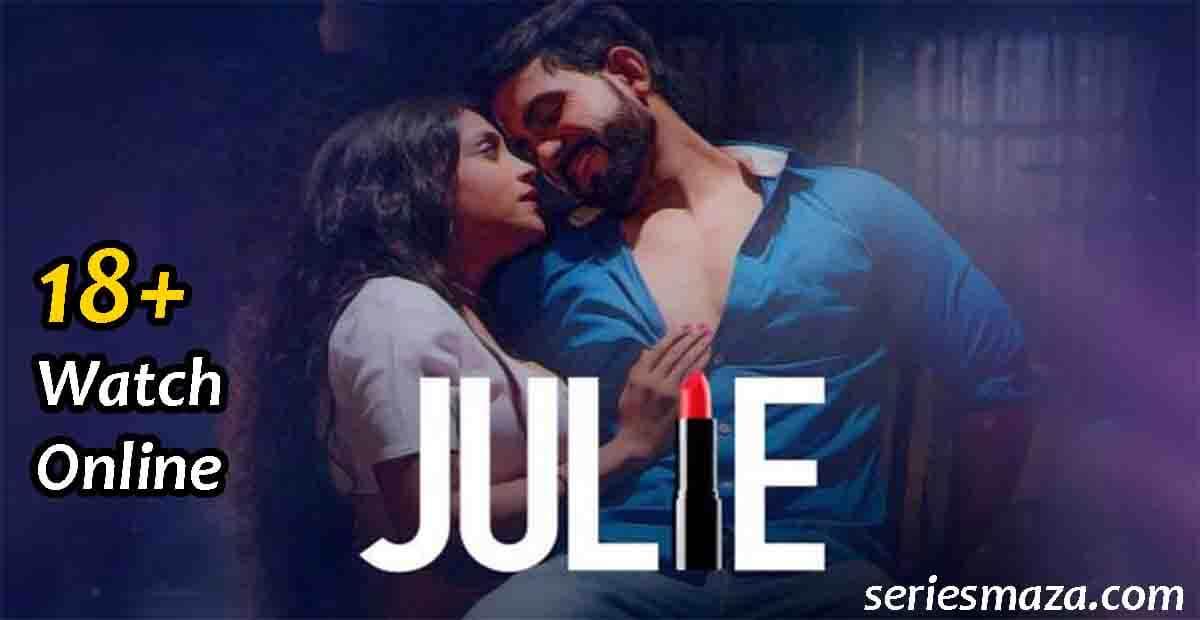 Julie web series