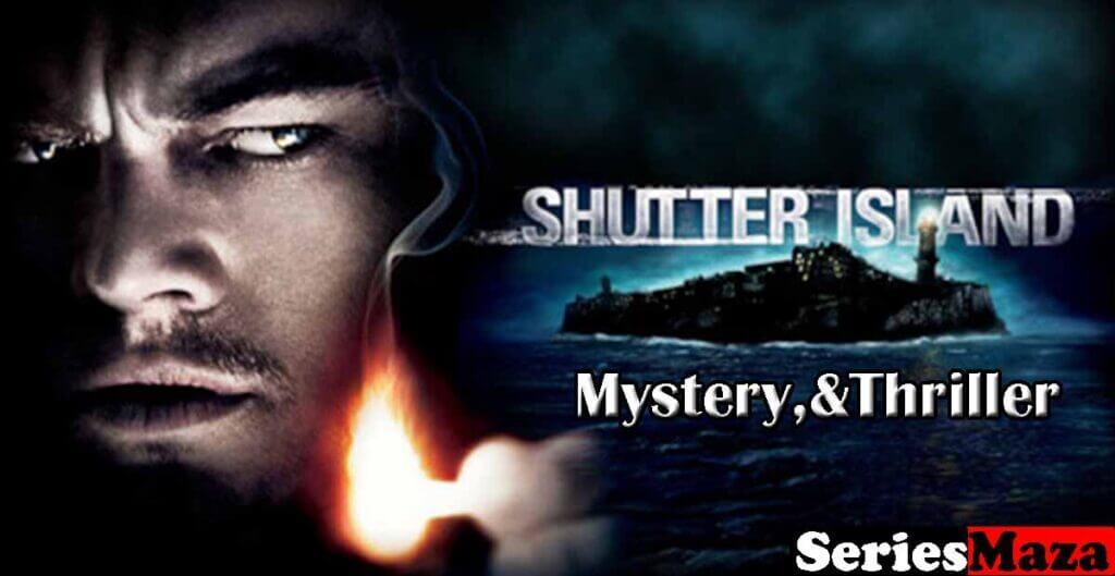 Shutter Island Netflix, Shutter Island Netflix cast, Shutter Island imdb, Shutter Island movie explained, Shutter Island Netflix review, Shutter Island plot, Shutter Island Netflix imdb, Shutter Island 2020 Netflix,