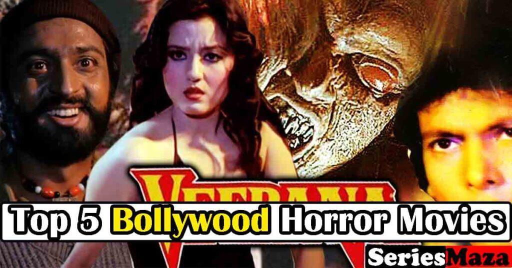 Bollywood Horror Movies, Bollywood Horror Films, Indian Horror Movies, Indian Horror Films, Horror based movies, Best Bollywood Horror Movies,