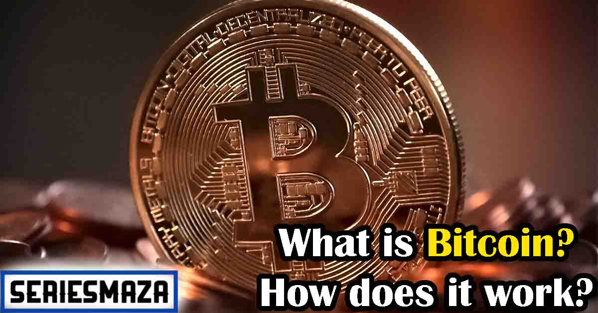 Simple Definition of Bitcoin, Advantages of Bitcoin, How Bitcoin works, Storing and saving bitcoins, Types of wallets, Bitcoin innovation,